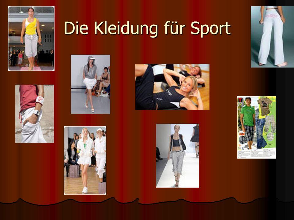 Die Kleidung für Sport