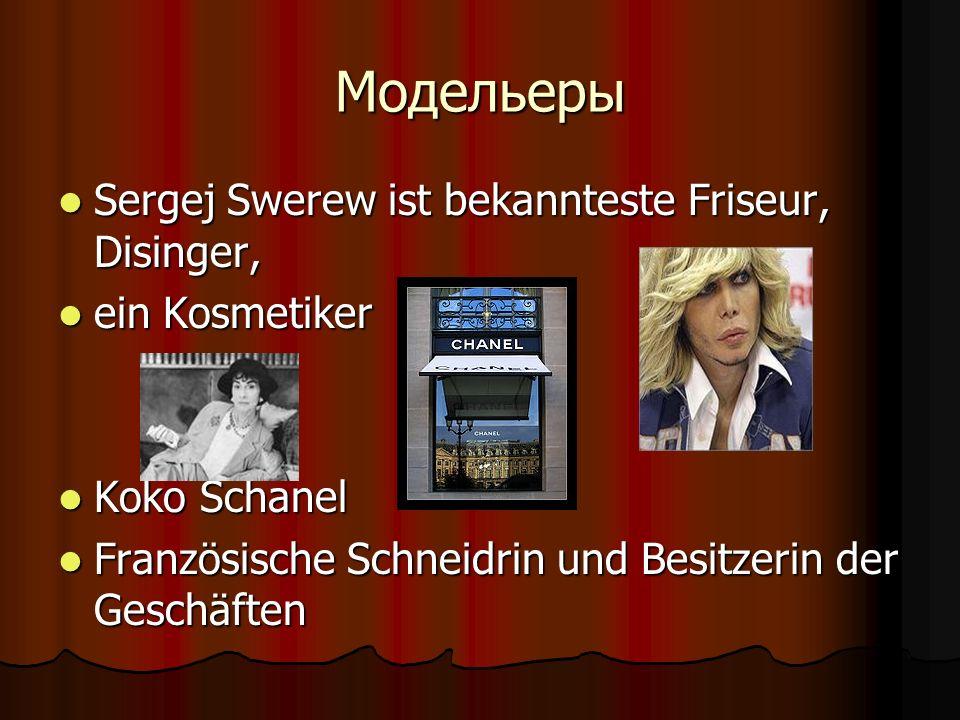 Модельеры Sergej Swerew ist bekannteste Friseur, Disinger,