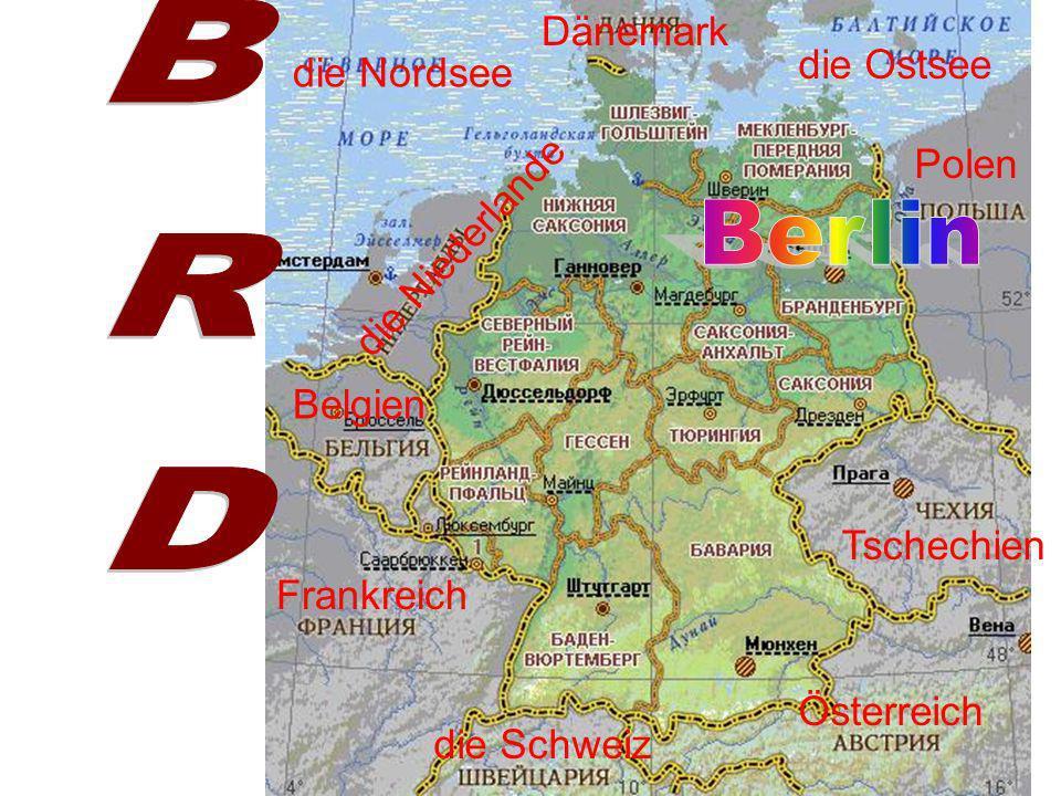 BRD Berlin Dänemark die Ostsee die Nordsee Polen die Niederlande