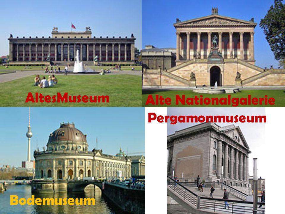 AltesMuseum Alte Nationalgalerie Pergamonmuseum Bodemuseum