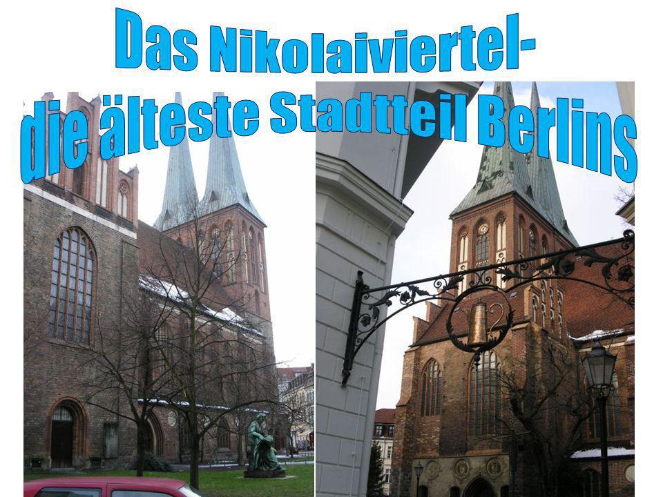 die älteste Stadtteil Berlins