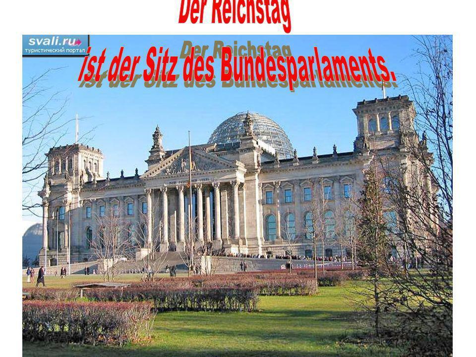 ist der Sitz des Bundesparlaments.