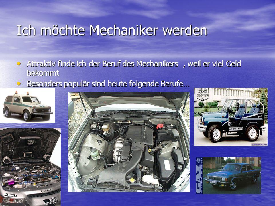 Ich möchte Mechaniker werden