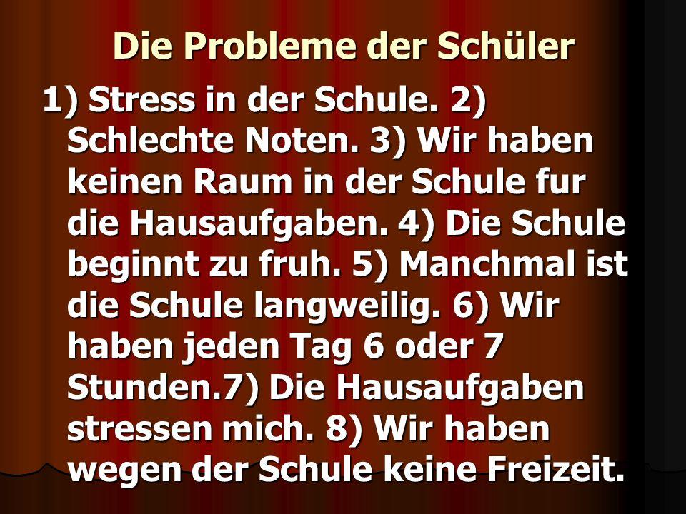 Die Probleme der Schüler