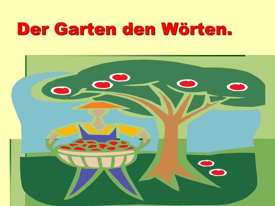 Der Garten den Wörten.