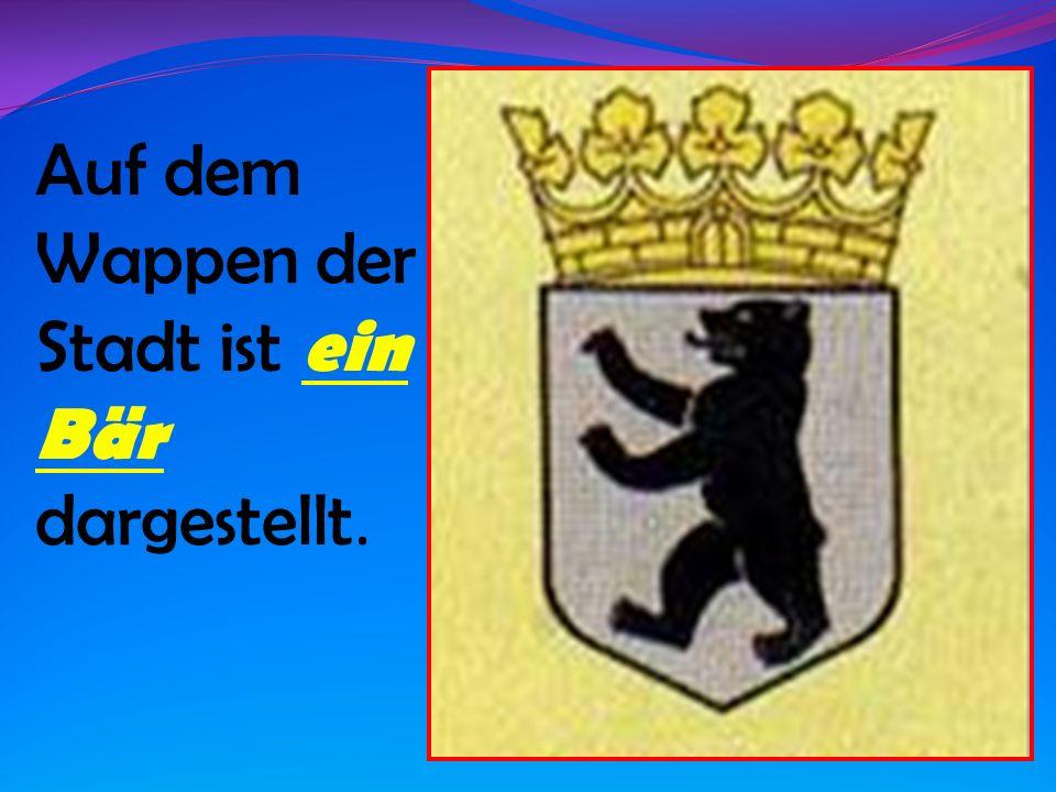 Auf dem Wappen der Stadt ist ein Bär dargestellt.
