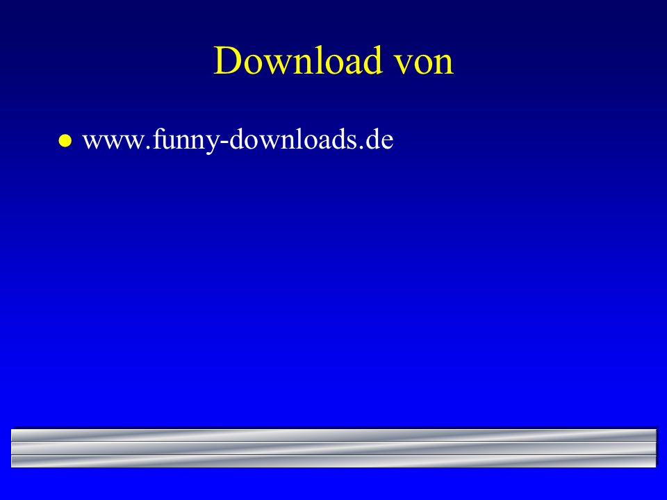 Download von www.funny-downloads.de