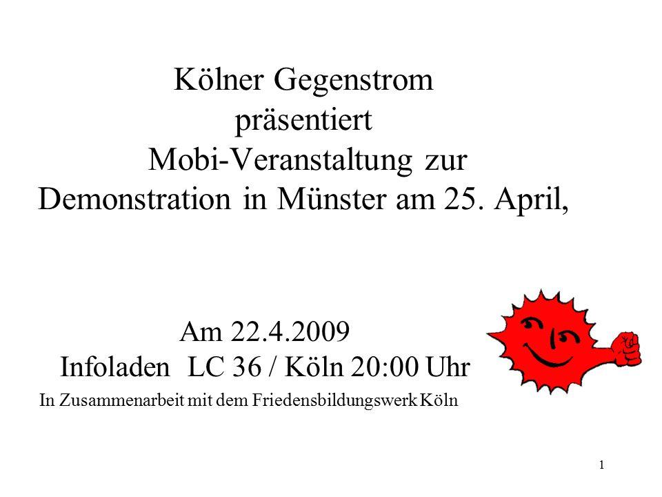 Am 22.4.2009 Infoladen LC 36 / Köln 20:00 Uhr