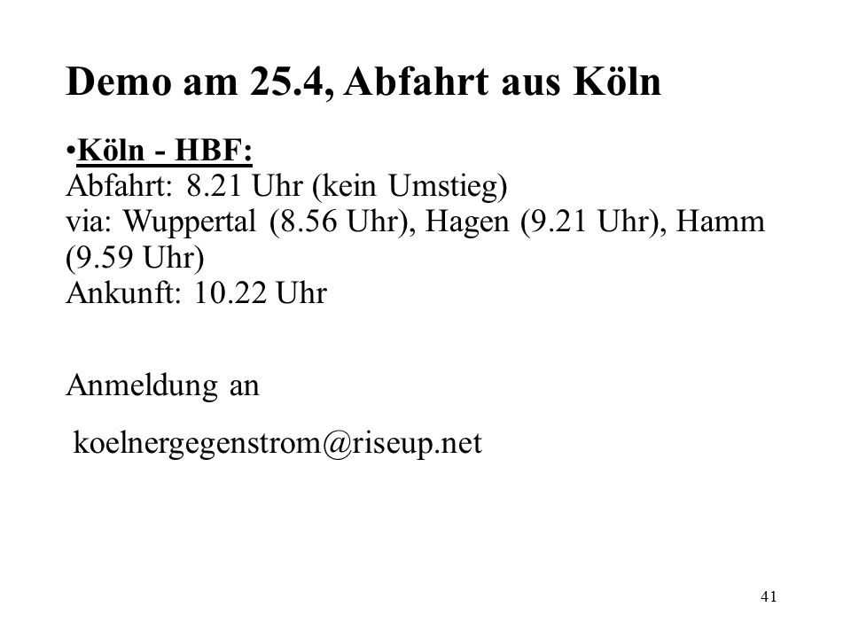Demo am 25.4, Abfahrt aus Köln