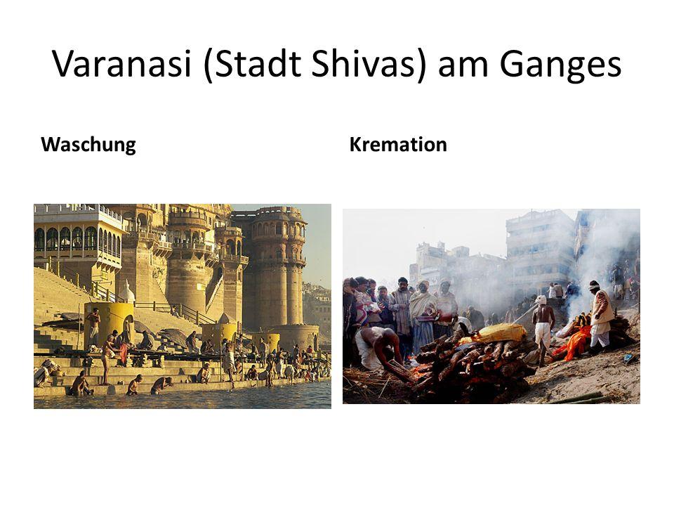 Varanasi (Stadt Shivas) am Ganges
