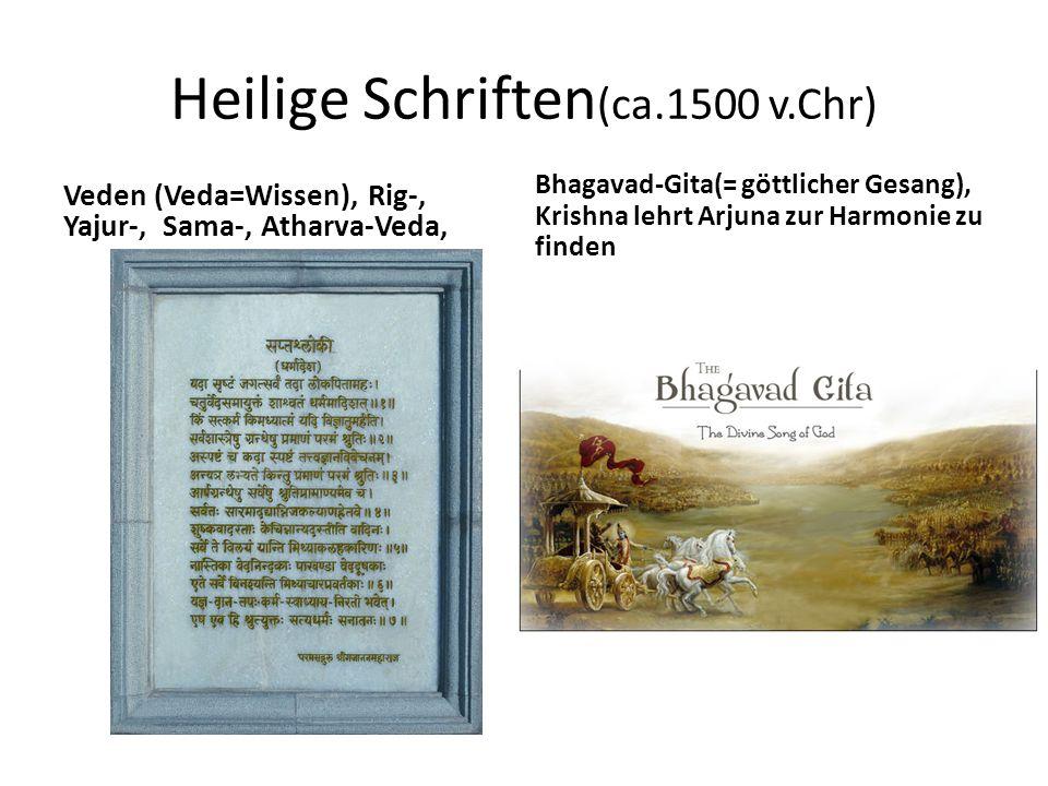 Heilige Schriften(ca.1500 v.Chr)
