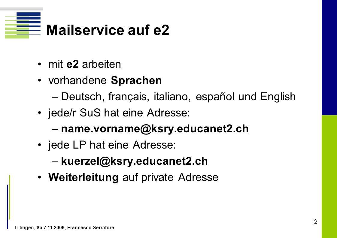 Mailservice auf e2 mit e2 arbeiten vorhandene Sprachen