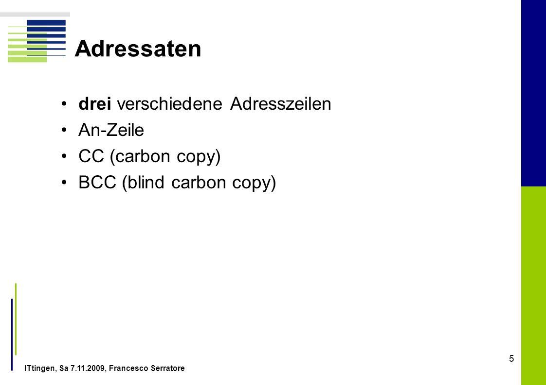 Adressaten drei verschiedene Adresszeilen An-Zeile CC (carbon copy)