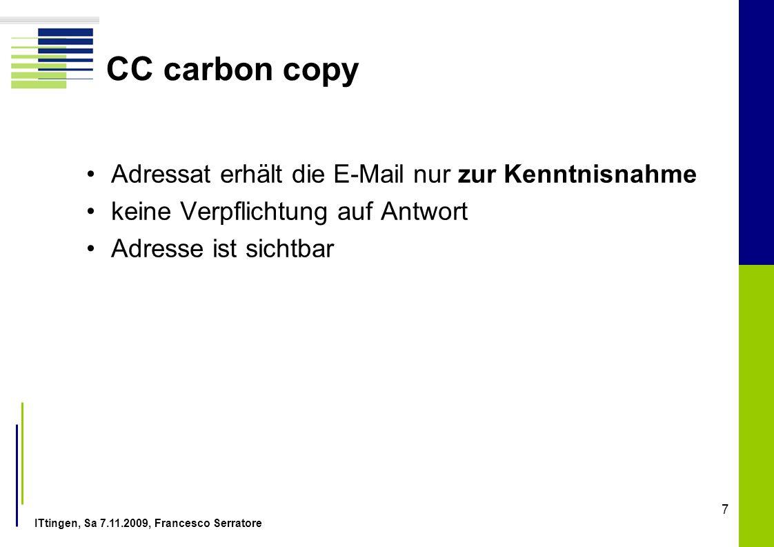 CC carbon copy Adressat erhält die E-Mail nur zur Kenntnisnahme