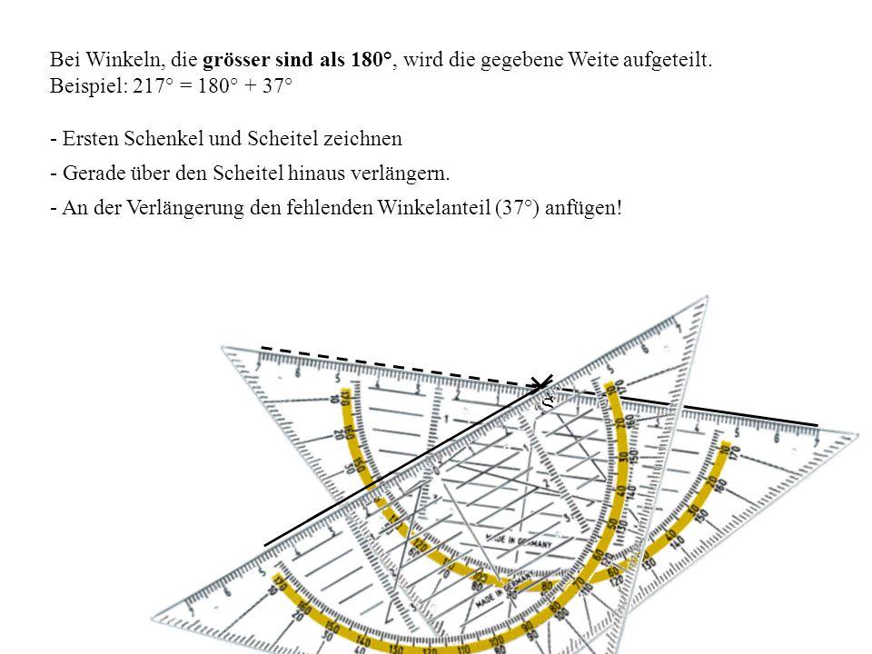 Bei Winkeln, die grösser sind als 180°, wird die gegebene Weite aufgeteilt.