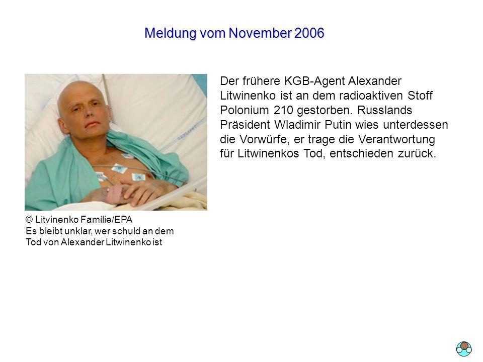 210Po: a-Zerfall Meldung vom November 2006