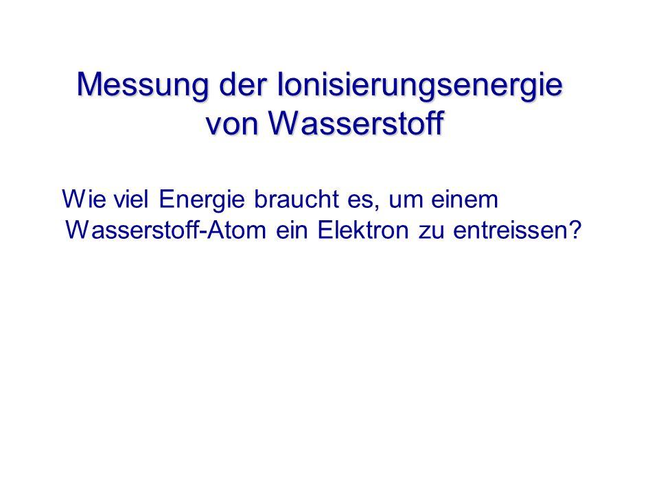 Messung der Ionisierungsenergie von Wasserstoff