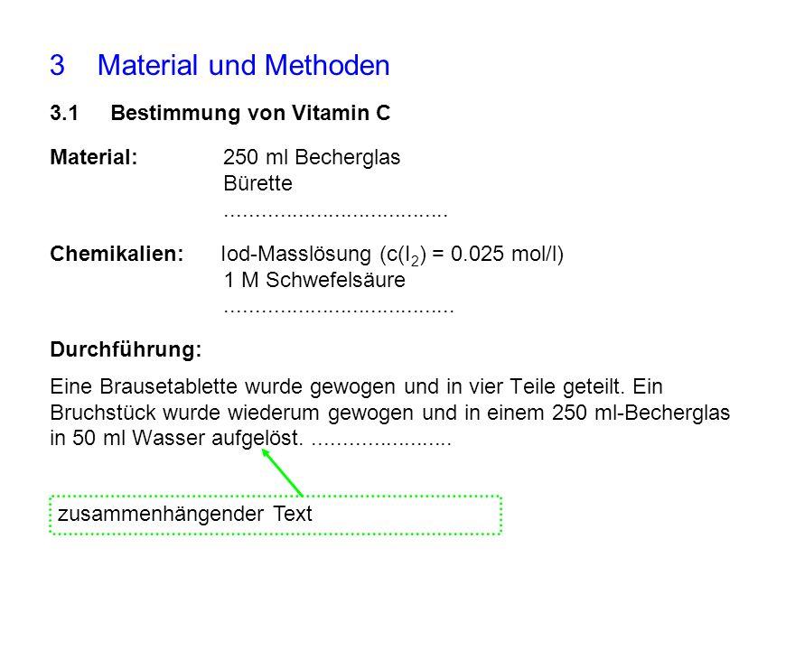 3 Material und Methoden 3.1 Bestimmung von Vitamin C