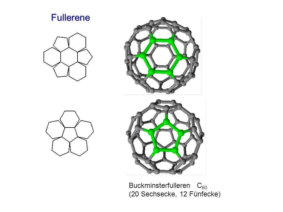 Fullerene Buckminsterfulleren C60 (20 Sechsecke, 12 Fünfecke)