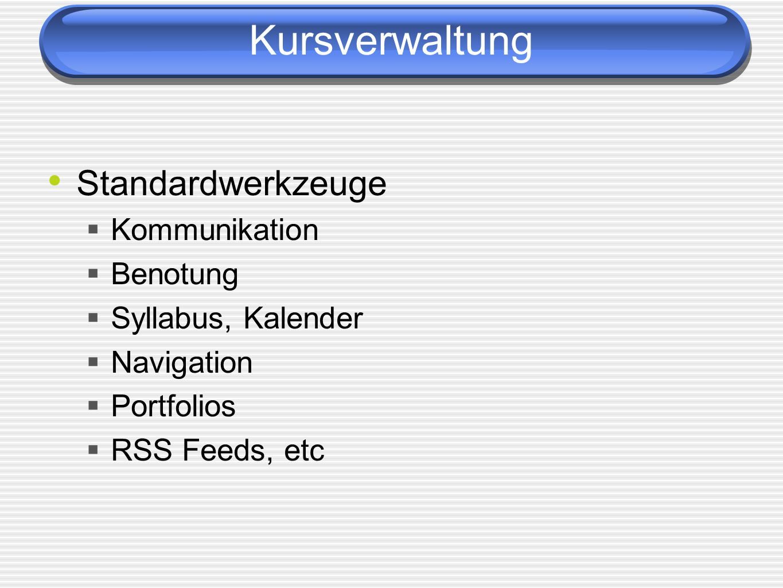 Kursverwaltung Standardwerkzeuge Kommunikation Benotung