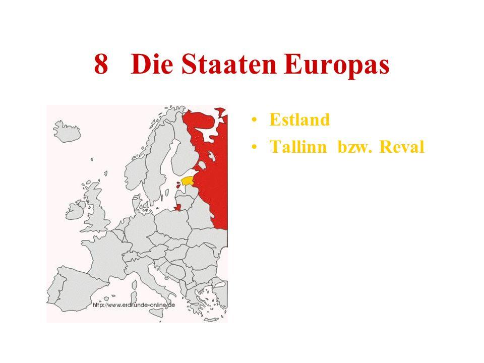 8 Die Staaten Europas Estland Tallinn bzw. Reval