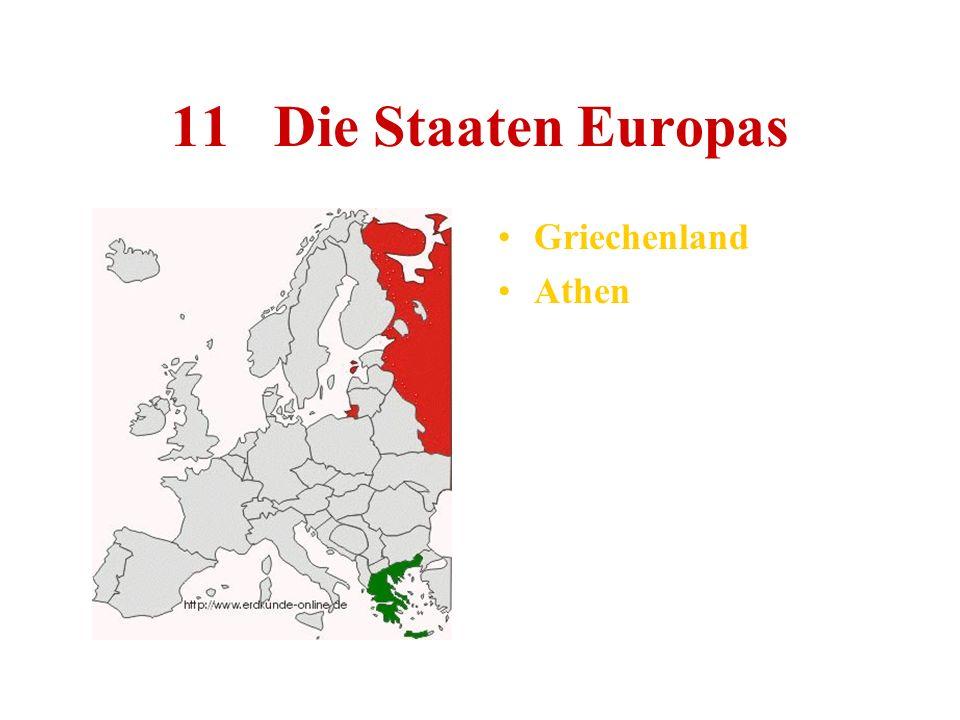 11 Die Staaten Europas Griechenland Athen