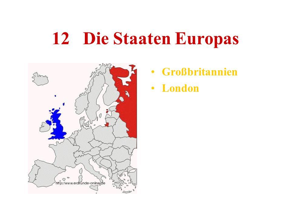 12 Die Staaten Europas Großbritannien London