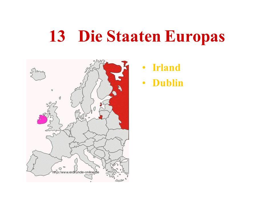 13 Die Staaten Europas Irland Dublin