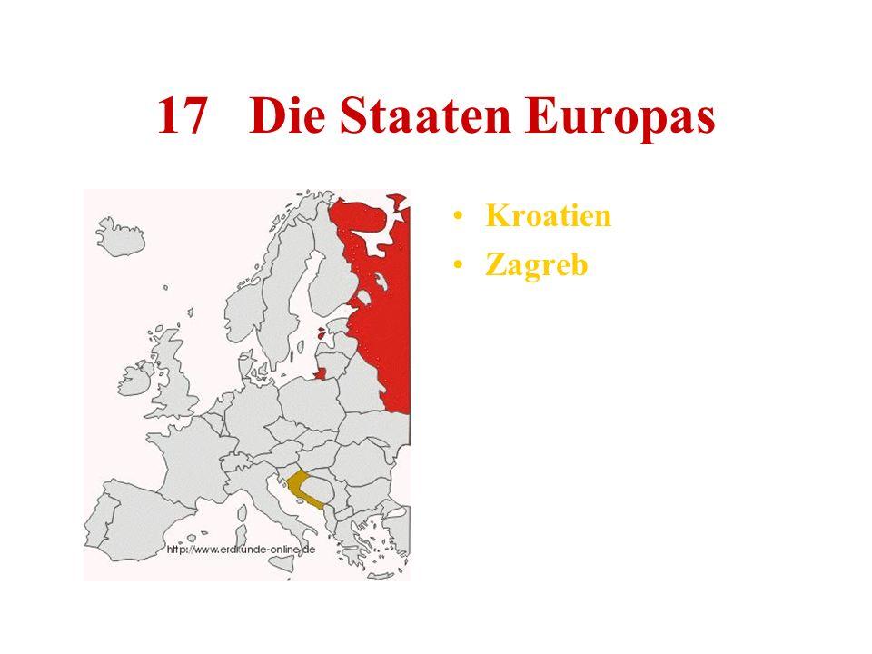 17 Die Staaten Europas Kroatien Zagreb