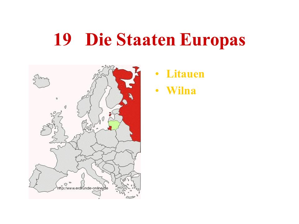 19 Die Staaten Europas Litauen Wilna