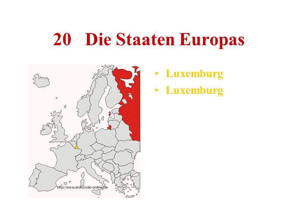 20 Die Staaten Europas Luxemburg
