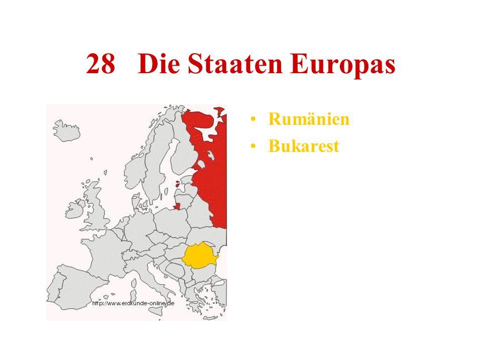 28 Die Staaten Europas Rumänien Bukarest