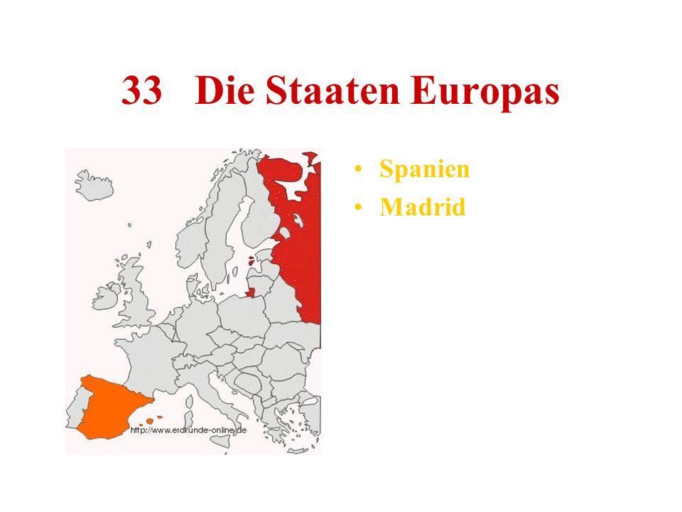 33 Die Staaten Europas Spanien Madrid