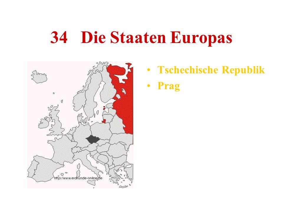 34 Die Staaten Europas Tschechische Republik Prag