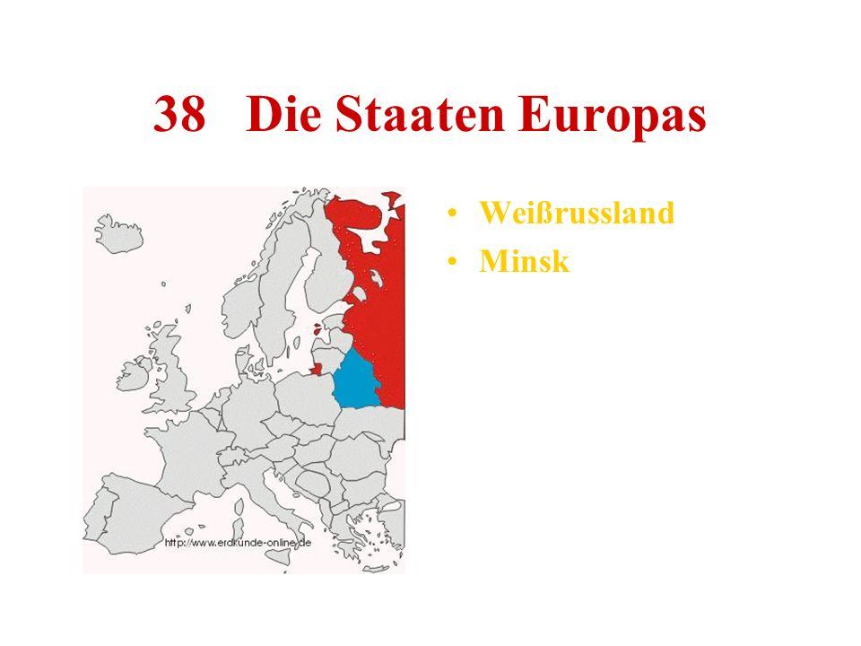 38 Die Staaten Europas Weißrussland Minsk