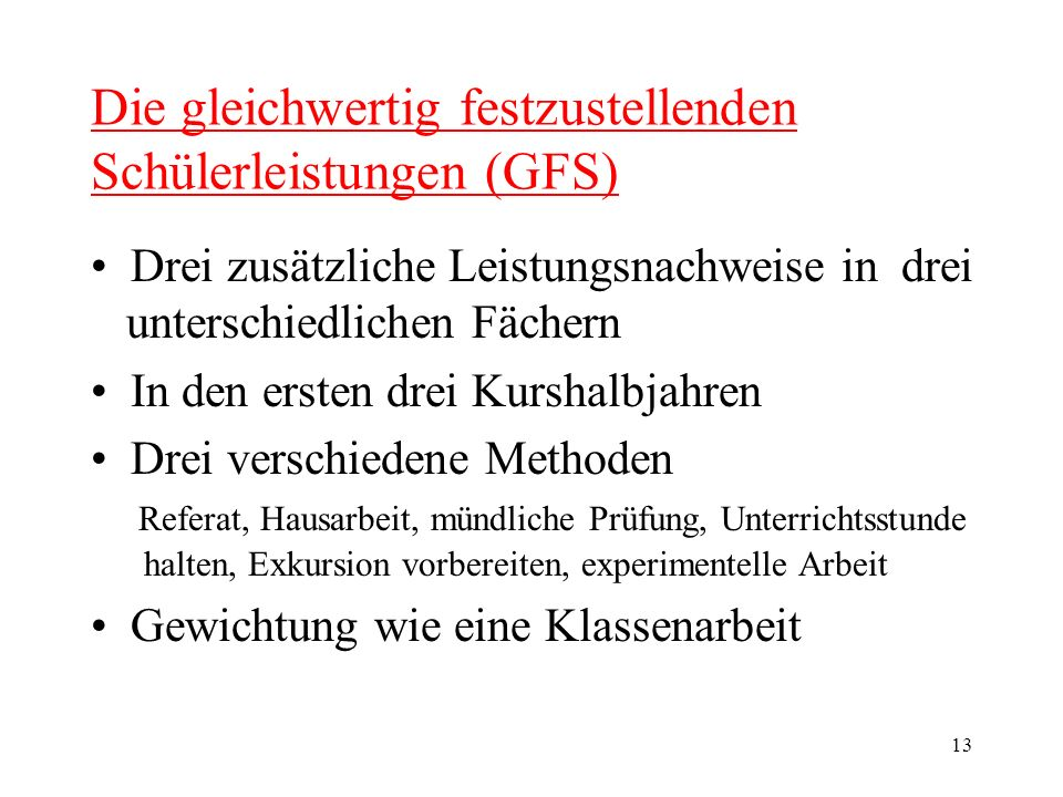 Die gleichwertig festzustellenden Schülerleistungen (GFS)
