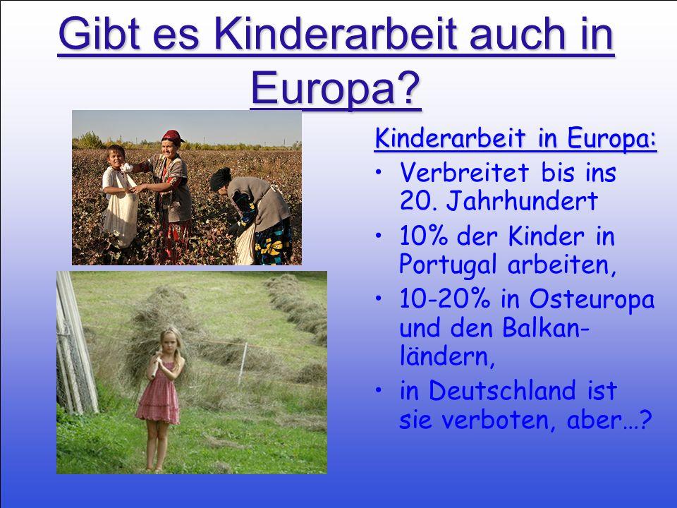 Gibt es Kinderarbeit auch in Europa