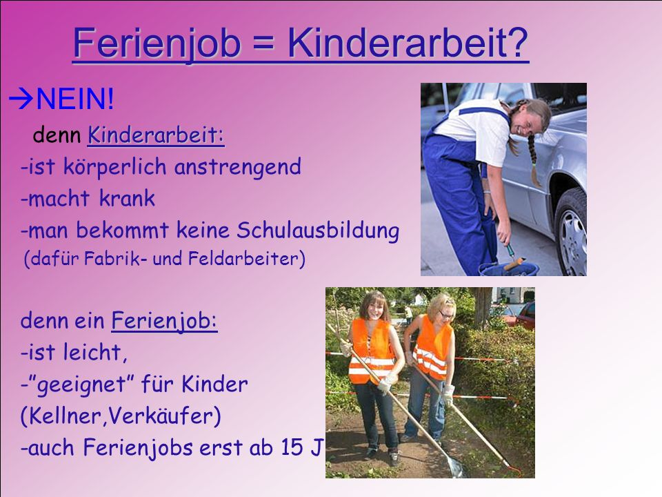 Ferienjob = Kinderarbeit