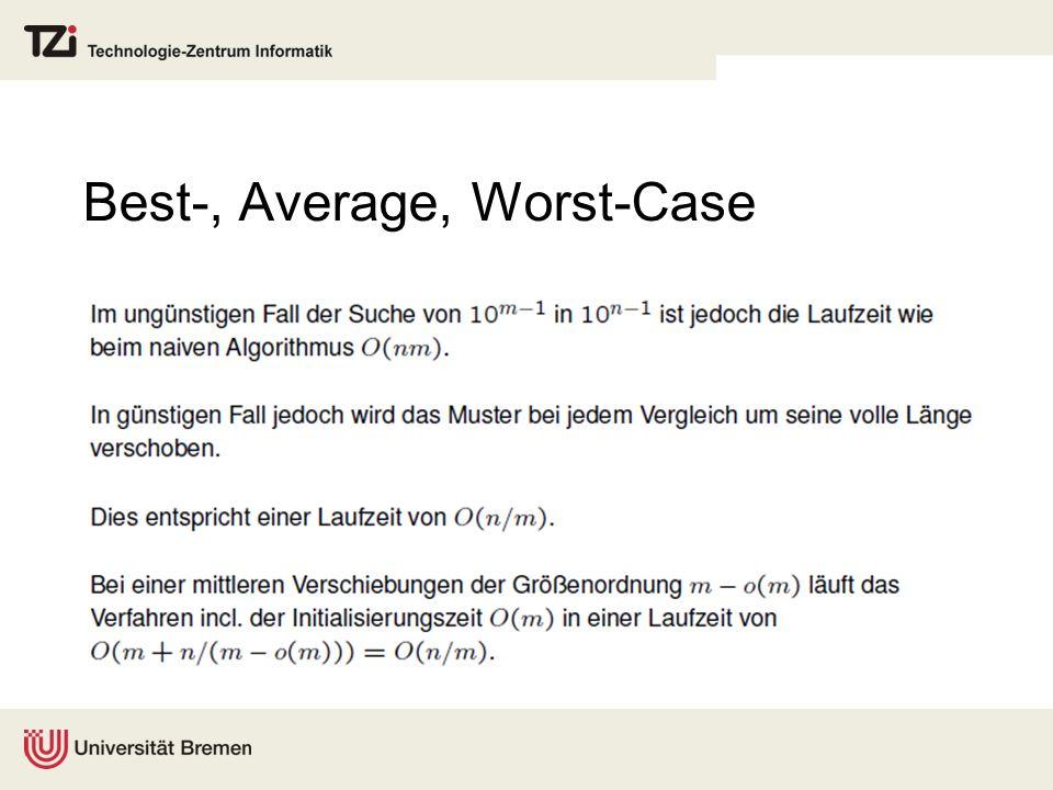 Best-, Average, Worst-Case