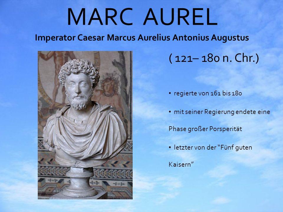 MARC AUREL Imperator Caesar Marcus Aurelius Antonius Augustus