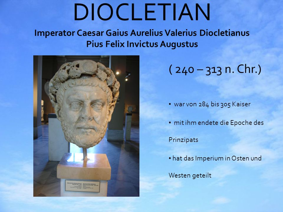 DIOCLETIAN Imperator Caesar Gaius Aurelius Valerius Diocletianus Pius Felix Invictus Augustus