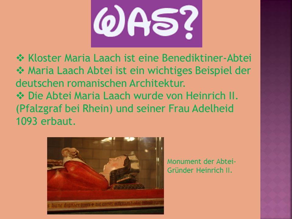 Kloster Maria Laach ist eine Benediktiner-Abtei