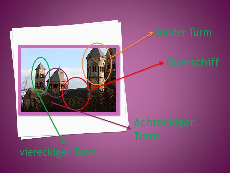runder Turm Querschiff Achteckiger Turm viereckiger Turm
