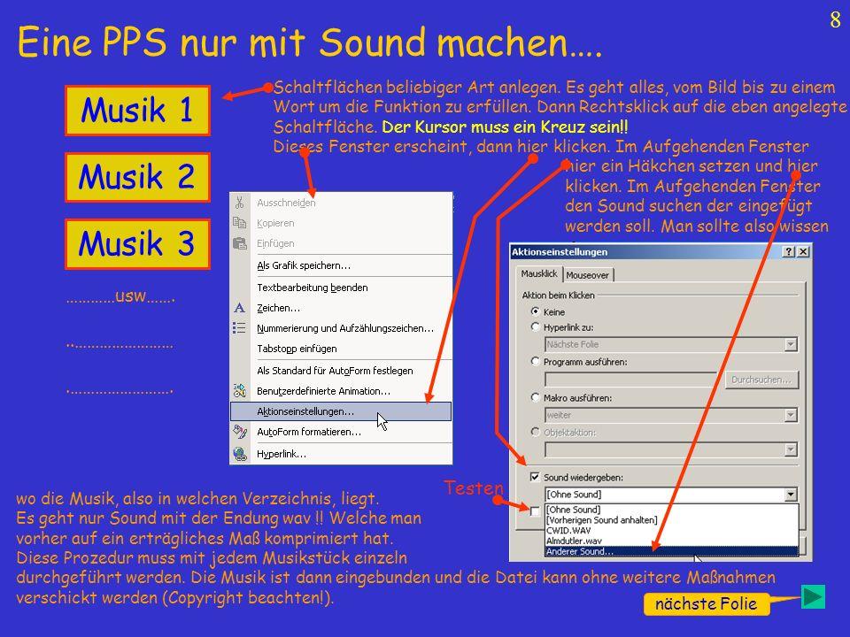 Sound bei PP 2007 einfügen erst hier dann hier klicken