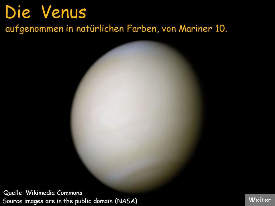 Die Venus aufgenommen in natürlichen Farben, von Mariner 10. Weiter