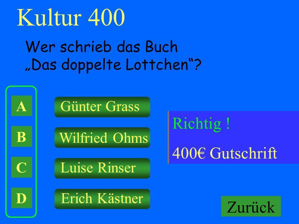Kultur 400 Falsch ! Keine Gutschrift Richtig ! 400€ Gutschrift Zurück