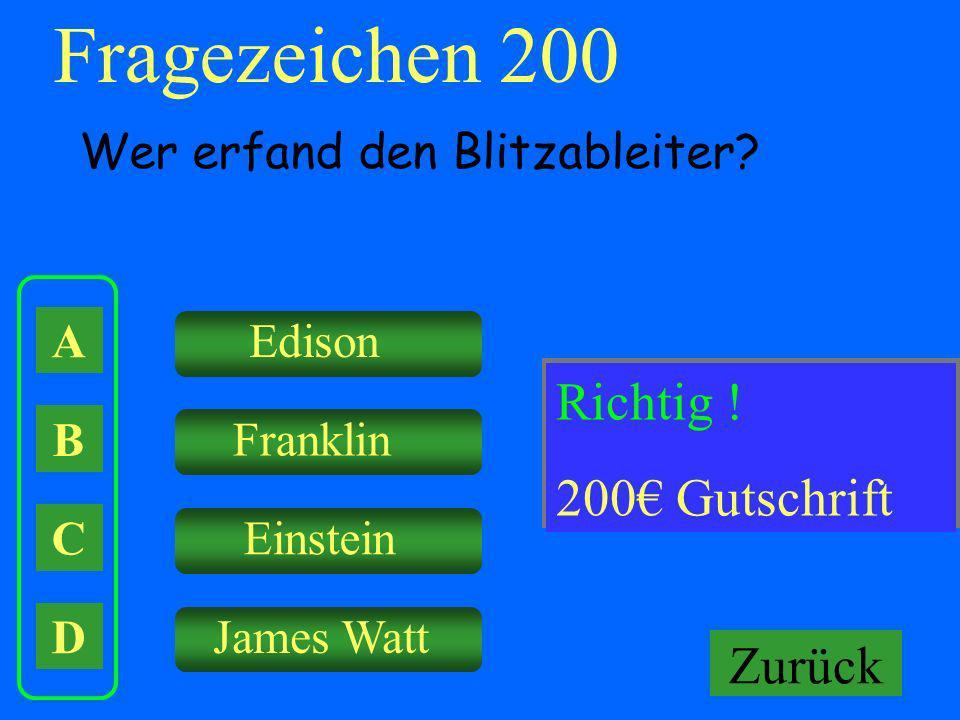 Fragezeichen 200 Falsch ! Richtig ! Keine Gutschrift! 200€ Gutschrift