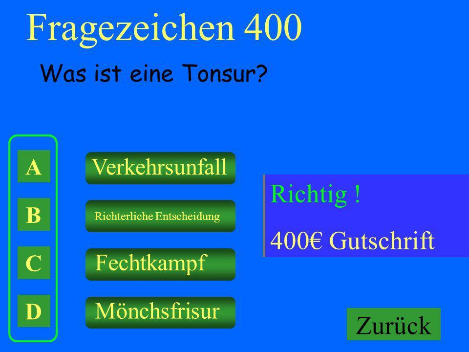 Fragezeichen 400 Falsch ! Keine Gutschrift Richtig ! 400€ Gutschrift