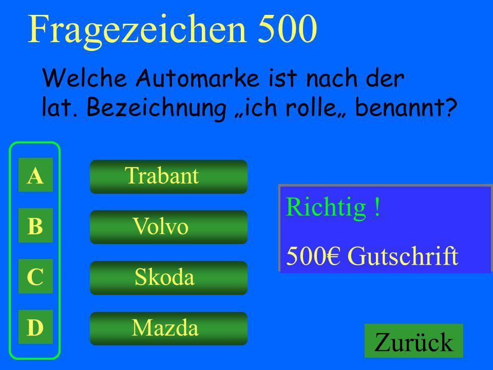 Fragezeichen 500 Falsch ! Richtig ! Keine Gutschrift! 500€ Gutschrift