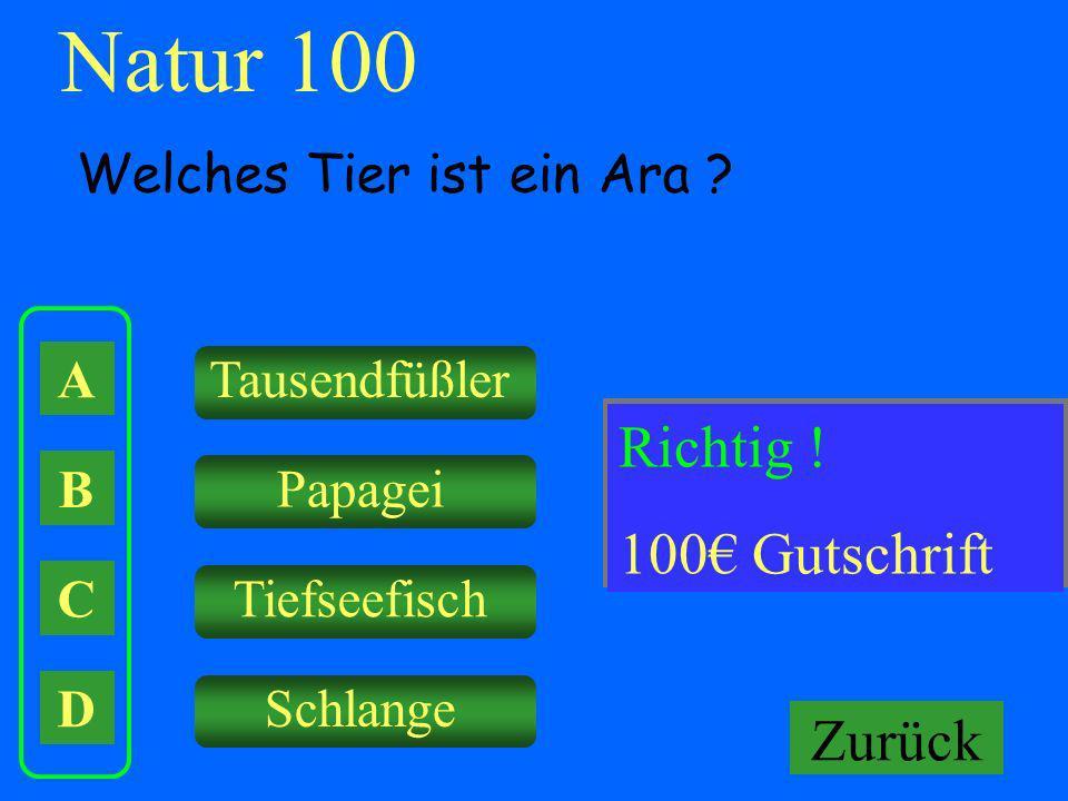 Natur 100 Falsch ! Richtig ! Keine Gutschrift! 100€ Gutschrift Zurück